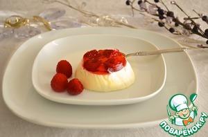 Рецепт Ванильная панна-котта с малиновым желе