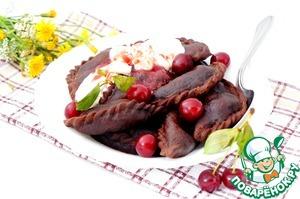 """Рецепт Шоколадные вареники с вишней """"Чёрный лес"""""""