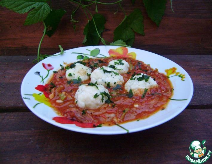 Рецепт: Ленивые вареники в томатном соусе