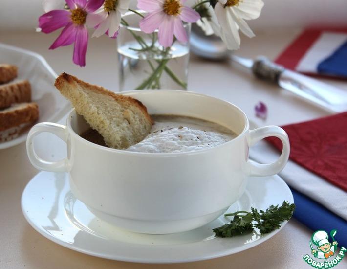 Рецепт: Грибной суп-капучино с воздушной сливочной пенкой