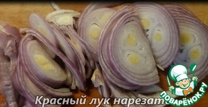 Red onion cut into half rings, add to vegetables. Fry